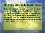 the living stone and a chosen people108