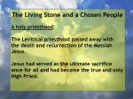 the living stone and a chosen people11