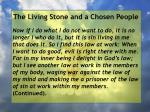 the living stone and a chosen people111
