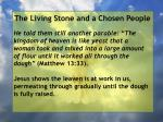 the living stone and a chosen people116