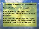 the living stone and a chosen people125