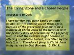 the living stone and a chosen people16