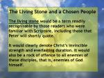 the living stone and a chosen people2