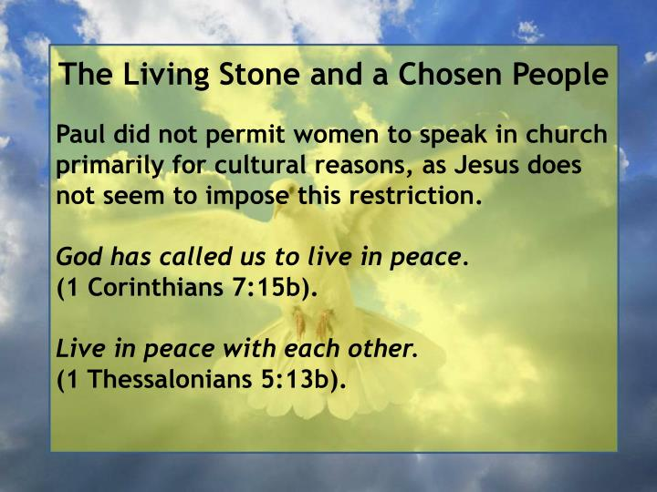 The Living Stone and a Chosen People