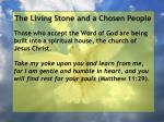 the living stone and a chosen people33