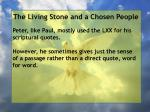 the living stone and a chosen people47