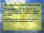 the living stone and a chosen people48