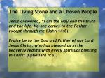 the living stone and a chosen people51