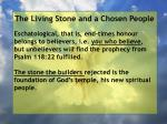 the living stone and a chosen people55