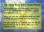 the living stone and a chosen people57