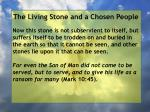 the living stone and a chosen people65