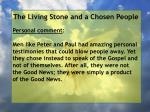 the living stone and a chosen people72
