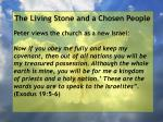 the living stone and a chosen people82