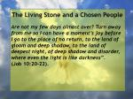 the living stone and a chosen people92