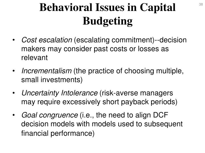 Behavioral Issues in Capital Budgeting