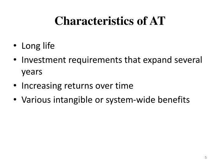Characteristics of AT