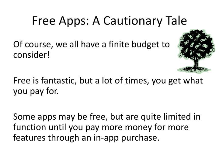 Free Apps: A Cautionary Tale