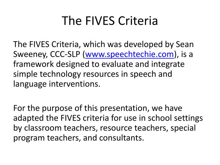 The FIVES Criteria