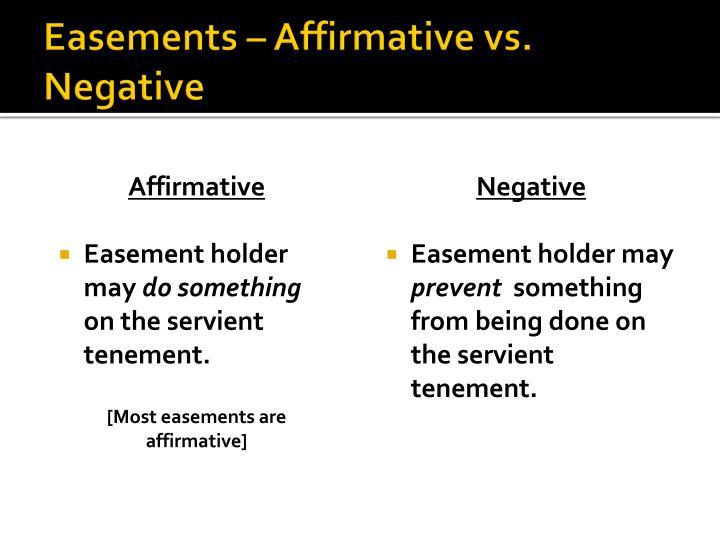 Easements – Affirmative vs. Negative