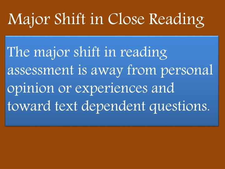 Major Shift in Close Reading