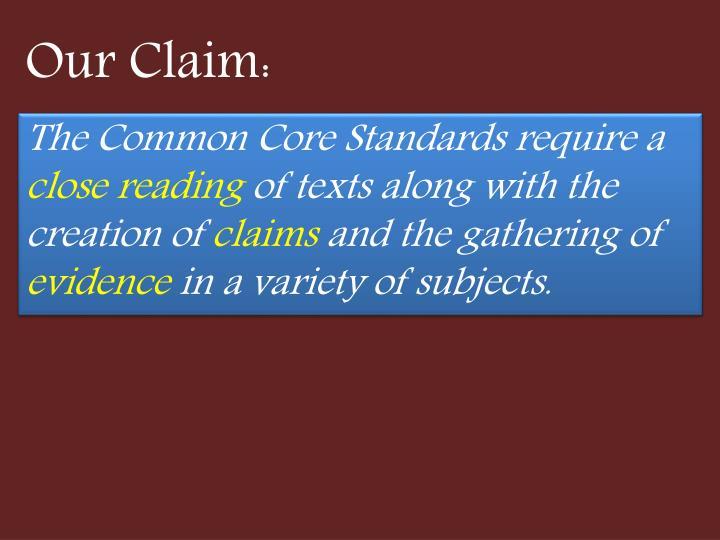 Our Claim:
