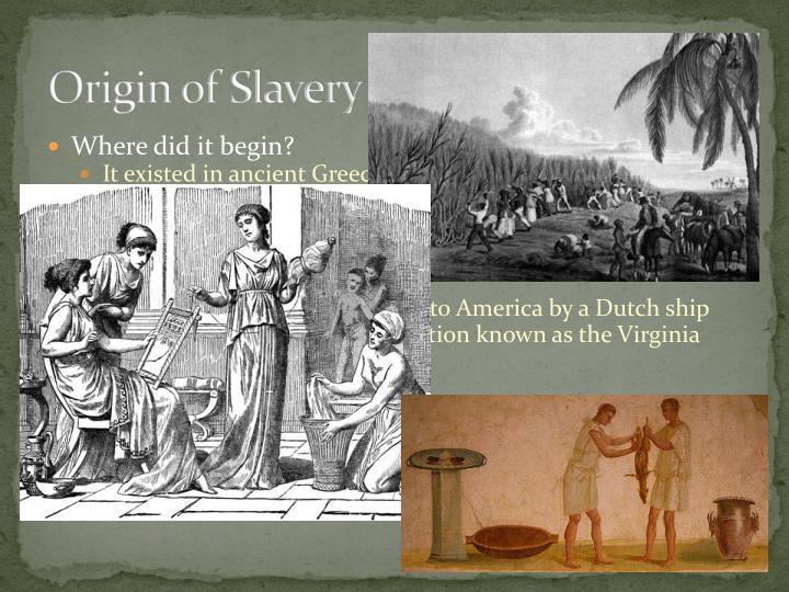 Origin of Slavery