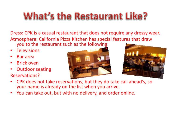What's the Restaurant Like?