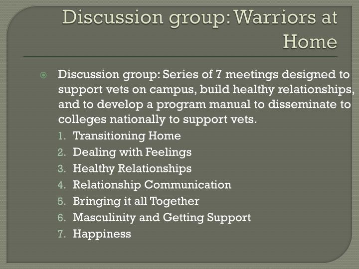 Discussion group: Warriors at Home