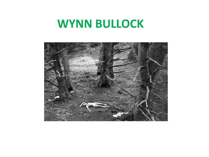 WYNN BULLOCK