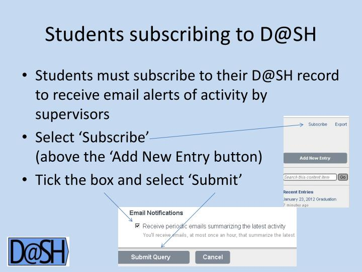 Students subscribing to D@SH