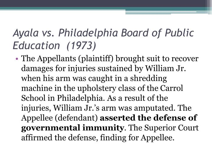 Ayala vs. Philadelphia Board of Public Education  (1973)