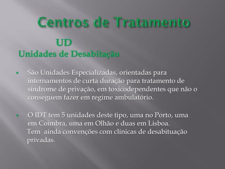 Centros de Tratamento