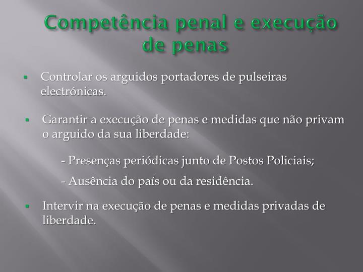 Competência penal e execução