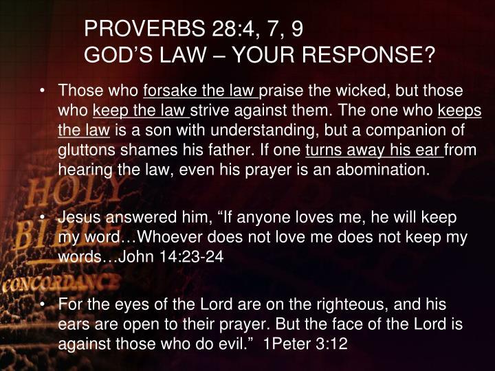 PROVERBS 28:4, 7, 9