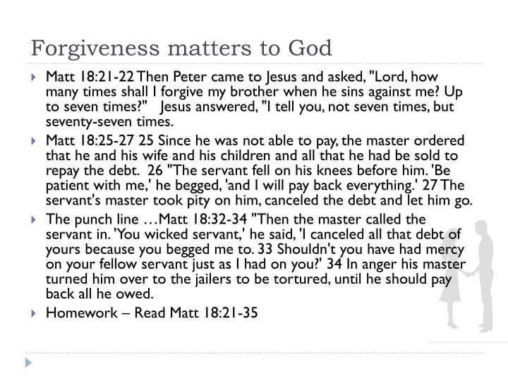 Forgiveness matters to God