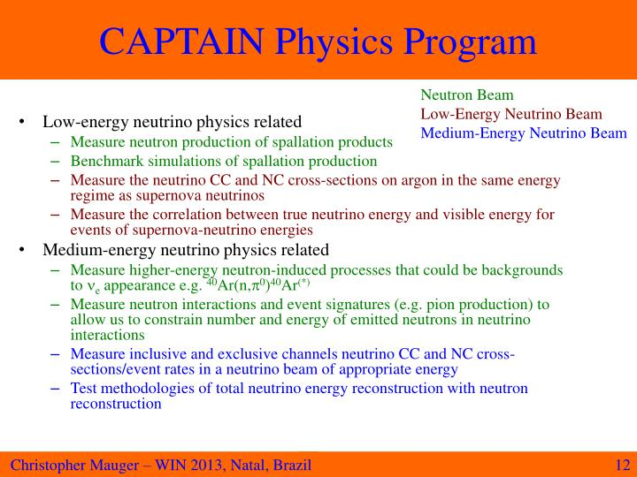 CAPTAIN Physics Program
