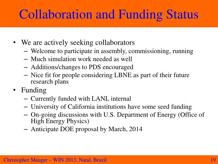 Collaboration and Funding Status