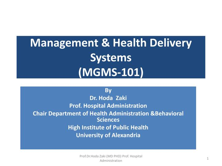 Management health delivery systems mgms 101