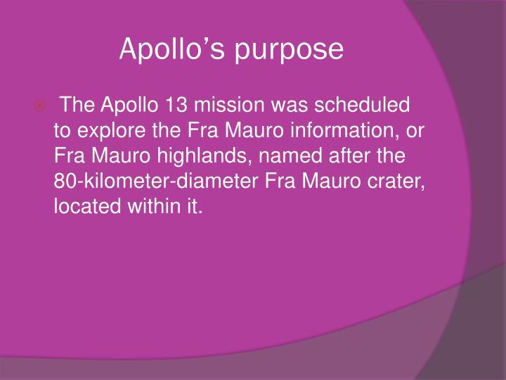 Apollo's purpose