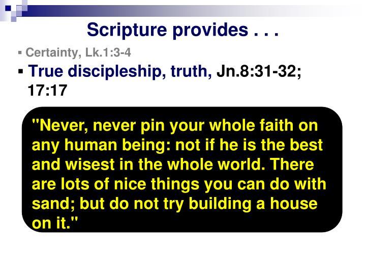 Scripture provides . . .