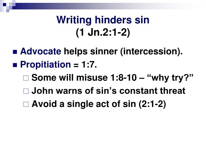 Writing hinders sin