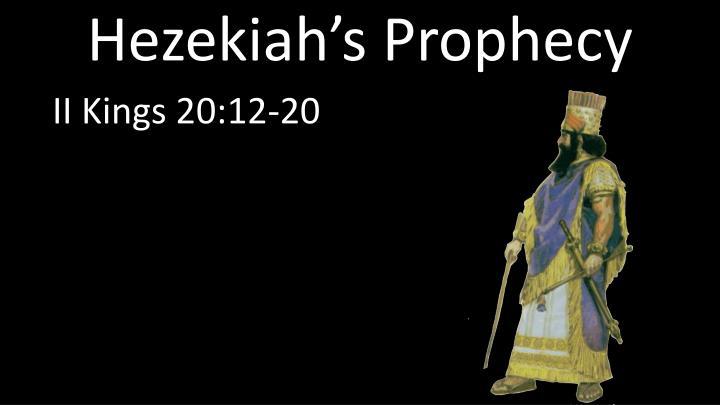 Hezekiah's Prophecy