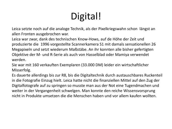 Digital!