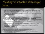 sexting in schools is still a major issue