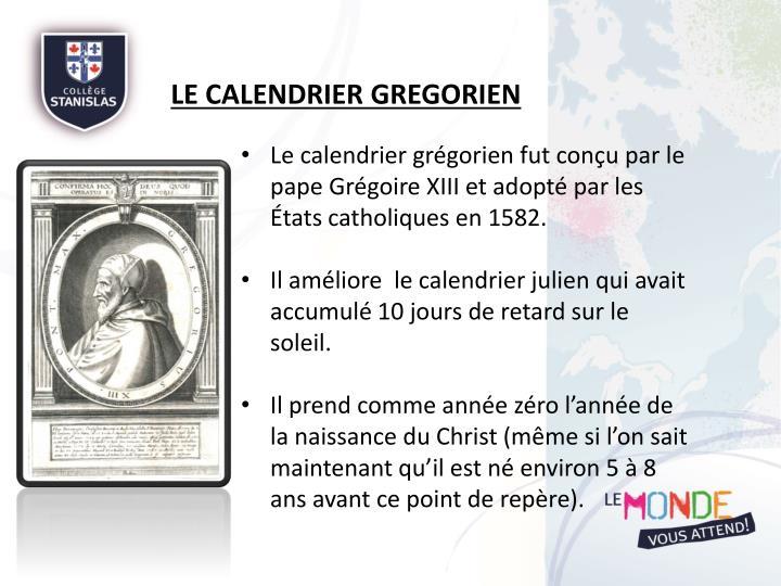 Le calendrier GREGORIEN