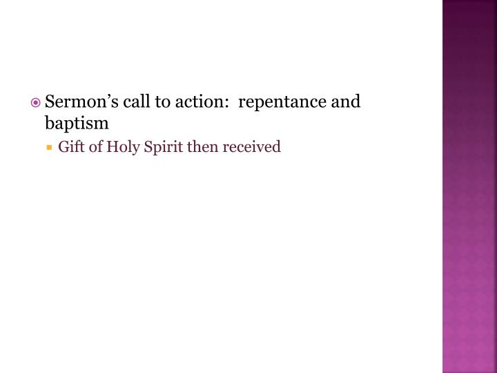 Sermon's call to action:  repentance and baptism