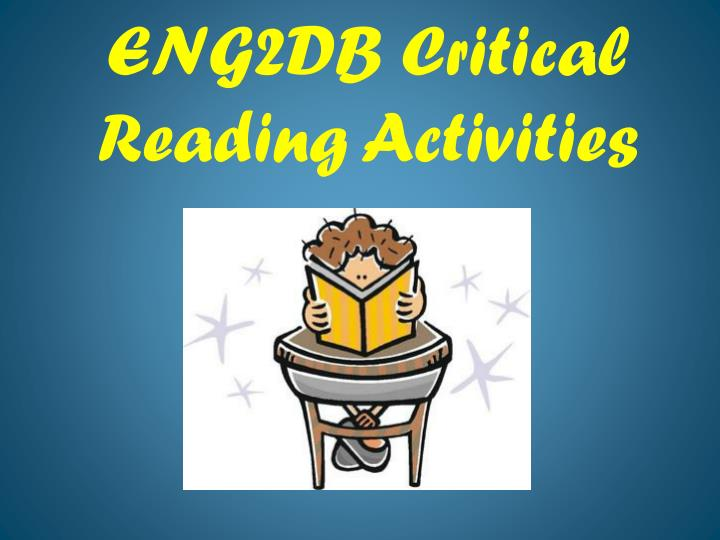 Eng2db critical reading activities