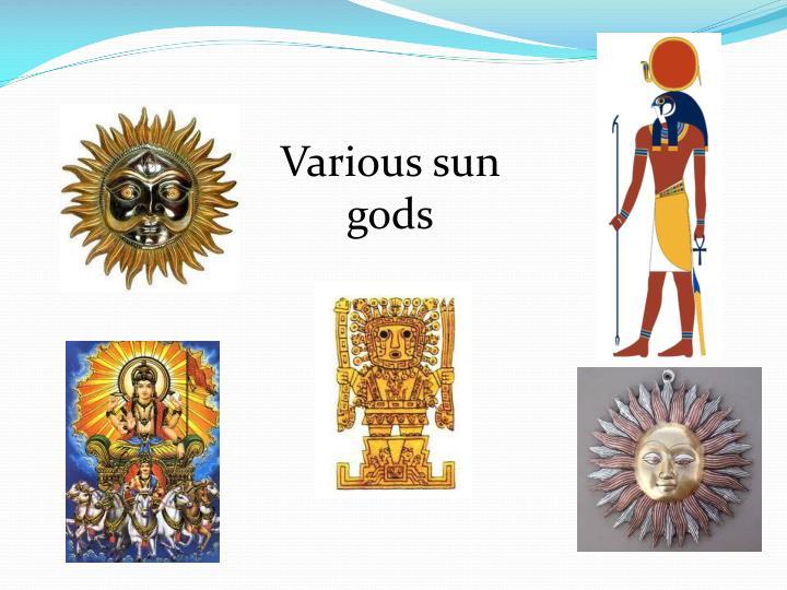 Various sun gods