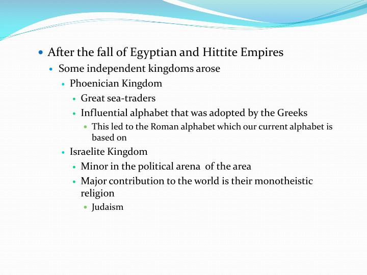 After the fall of Egyptian and Hittite Empires