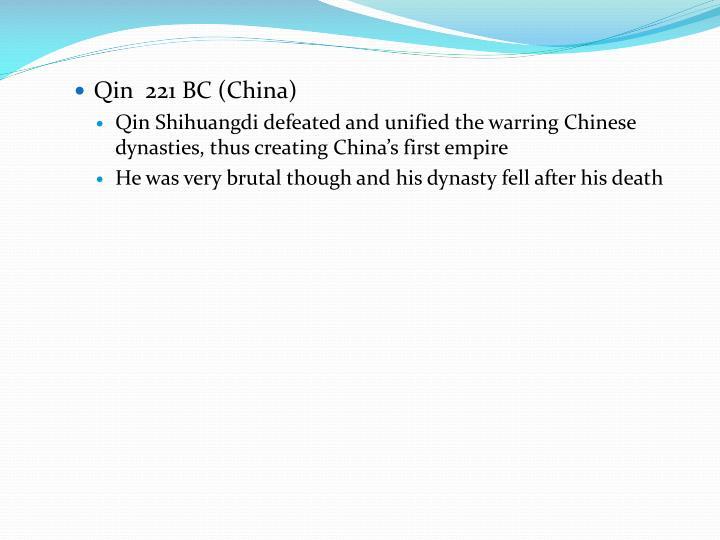 Qin  221 BC (China)